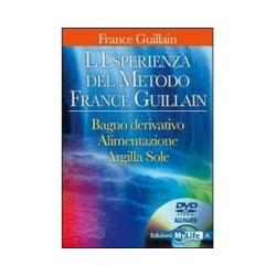 L'esperienza del Metodo France Guillan + DVD